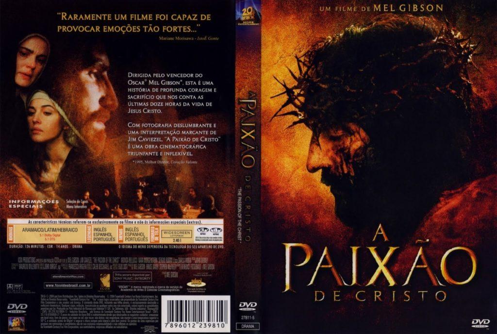 A Paixão de Cristo, segundo Mel Gibson